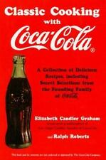 Classic Cooking With Coca-Cola Graham, Elizabeth Candler, Roberts, Ralph Paperb