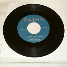 GIRL VOCAL GROUP 45RPM RECORD - MILLER SISTERS - RAYNA 5001