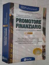 L ESAME SCRITTO E ORALE PER PROMOTORE FINANZIARIO Bazzini Catarozzo Sironi 2000
