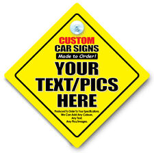 CUSTOM Car Sign Made to Order, PERSONALISED Baby On Board Sign, Suction Cup Sign