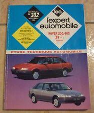 revue technique l'expert automobile l'ea N°302 ROVER 200 400 + FICHES TECHNIQUE