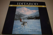 Iditarod The First Ten Years An Anthology The Old Iditarod Gang Sled Dog Racing