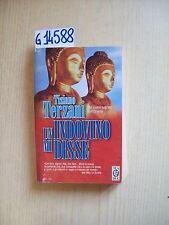 T. TERZANI - UN INDOVINO MI DISSE - TEADUE - 1998