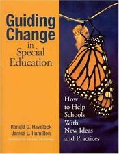 Guiding Change in Special Education: How to Help Schools With New Ideas and