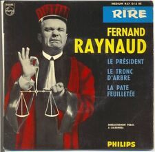 FERNAND RAYNAUD Disque 45T RIRE LE PRESIDENT -LA PATE FEUILLETES -PHILIPS 437013