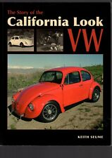 The Story of the California Look VW by Keith Seume