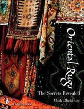 "SIGNED BOOK ""Oriental Rugs: The Secrets Revealed"" by Mark Blackburn"