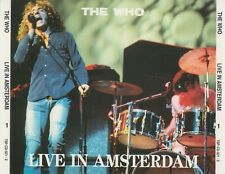 "THE WHO "" LIVE IN AMSTERDAM, 2 CD'S"