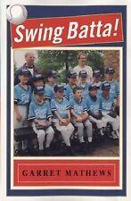 NEW Swing, Batta! by Garret Mathews