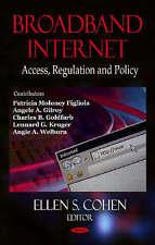 New, Broadband Internet: Access, Regulation and Policy, Ellen S. Cohen, Book