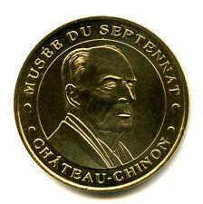 58 CHATEAU-CHINON Musée du Septennat, Mitterrand, 2002, Monnaie de Paris