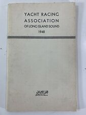 Vintage 1948 Yacht Racing Association of Long Island Sound Yearbook Records Info