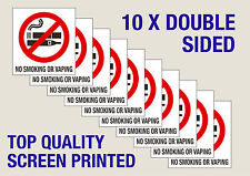 10 No Smoking or Vaping window stickers double sided Free P&P Screen Printed