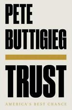 Trust: America's Best Chance by Pete Buttigieg