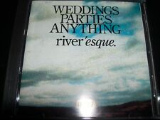 Weddings, Parties, Anything – Riveresque / River'esque  CD – Like New