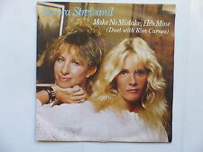 45 Tours BARBRA STREISAND Make no mistake he's mine , clear sailing 4994
