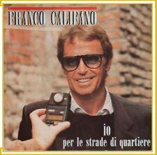 """FRANCO CALIFANO """" IO PER LE STRADE DI QUARTIERE """"45 GIRI NUOVO RICORDI 1988"""