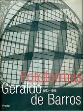 DE BARROS - Geraldo de Barros 1923-1998. Fotoformas
