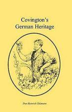 NEW Covington's German Heritage by Don Heinrich Tolzmann