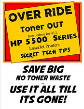 SAVE BIG =>> OVERRIDE Toner OUT for all HP 5500 series Laserjet printers