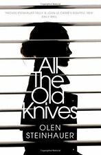 All The Old Knives,Olen Steinhauer- 9781447295761