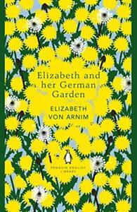 Elizabeth and Her German Garden (The Penguin English Library), Von-Arnim..