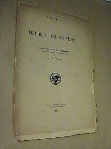 Luigi Valli LE FILOSOFIE CHE NON VISSERO / Formiggini 1911