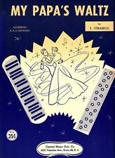 My Papa's Waltz R Streabbog 1959 Vintage Accordion Sheet Music