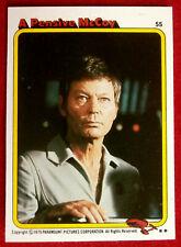 STAR TREK - MOVIE - Card #55 - A PENSIVE DOCTOR McCOY - TOPPS 1979
