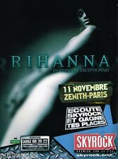 Publicité advertising 2007 Concert Rihanna au Zenith de Paris