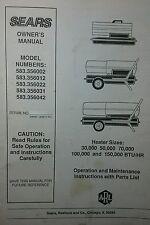Sears Forced Air Kerosene Heater Owner & Parts Manual 583.356002-  356042 Diesel