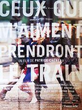 Affiche 120x160cm CEUX QUI M'AIMENT PRENDRONT LE TRAIN 1998 Patrice Chéreau