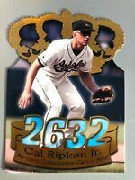 Cal Ripken Jr. 1998 Pacific Crown #1 2632 Consecutive Games Die Cut Orioles