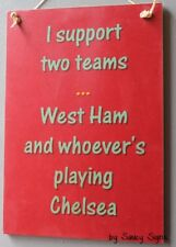West Ham Versus Chelsea Football Soccer Sign Signs Hammers Wooden