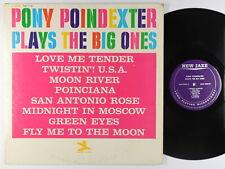 Pony Poindexter - Plays The Big Ones LP - New Jazz - NJLP 8285 Mono RVG