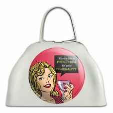 Wine Like Push Up Bra Your Personality Cowbell Cow Bell Instrument