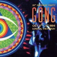 Gong - 25Th Birthday Party London, The Forum - Brand New Sealed Music Audio CD