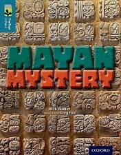 Oxford Reading Tree TreeTops inFact: Level 19: Mayan Mystery by Nick Hunter...
