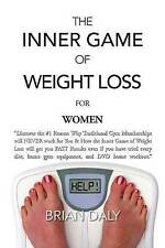 "Inner Game of Weight Loss for Women: ""Discover the #1 Reason Why Traditional Gym"