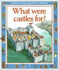 What Were Castles for (Starting Point History Series)