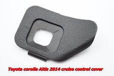 STEERING WHEEL CRUISE CONTROL SWITCH COVER FOR TOYOTA HILUX COROLLA ALTIS 2014