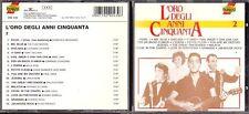 CD 748 L'ORO DEGLI ANNI CINQUANTA  2