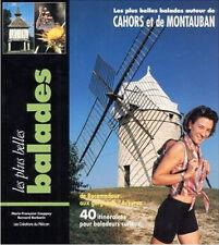 Les plus belles balades autour de Cahors et de Montauban