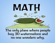 METAL REFRIGERATOR MAGNET Math People Buy 30 Watermelons Humor Family Friend