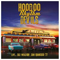 Hoodoo Rhythm Devils - Live... Old Waldorf, San Francisco '77 (2017)  CD  NEW