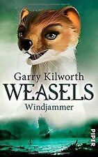 Weasels: Windjammer (Weasels 3) von Kilworth, Garry   Buch   Zustand sehr gut