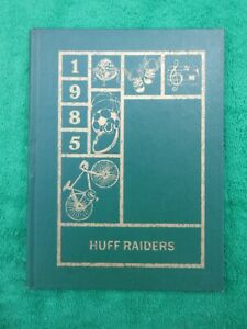 Vintage Huff Raiders 1985 Huff Consolidated Elementary School Yearbook WV