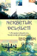 Nekbetlik Delaleti by ?Brahim Çak?R (2013, Paperback)