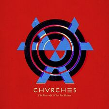 CHVRCHES: THE BONES OF WHAT YOU BELIEVE 2014 CD CHURCHES / NEW