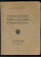 CANO-LINTAS ANTONIO INTRODUZIONE ALLA PEDAGOGIA DEL CARATTERE DANTE 1911